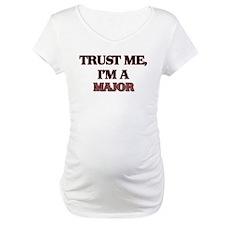 Trust Me, I'm a Major Shirt