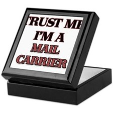 Trust Me, I'm a Mail Carrier Keepsake Box