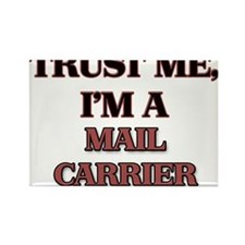 Trust Me, I'm a Mail Carrier Magnets