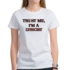 Trust Me, I'm a Lyricist T-Shirt
