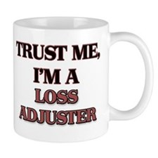 Trust Me, I'm a Loss Adjuster Mugs