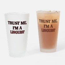 Trust Me, I'm a Linguist Drinking Glass
