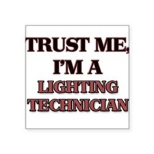 Trust Me, I'm a Lighting Technician Sticker