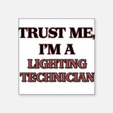 Trust Me, I'm a Lighting Technician Sticker