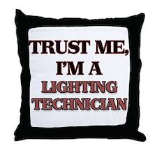 Trust Me, I'm a Lighting Technician Throw Pillow