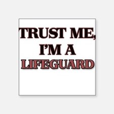 Trust Me, I'm a Lifeguard Sticker