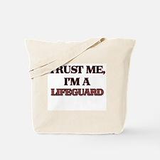 Trust Me, I'm a Lifeguard Tote Bag