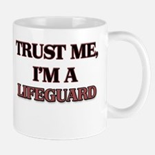 Trust Me, I'm a Lifeguard Mugs
