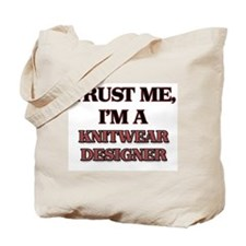 Trust Me, I'm a Knitwear Designer Tote Bag