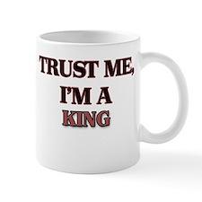 Trust Me, I'm a King Mugs