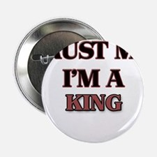 """Trust Me, I'm a King 2.25"""" Button"""