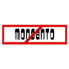 No Monsanto Allowed Bumper Bumper Sticker