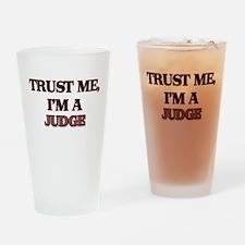 Trust Me, I'm a Judge Drinking Glass