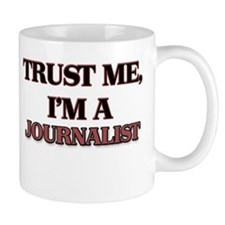 Trust Me, I'm a Journalist Mugs