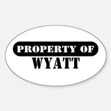 Property of Wyatt Oval Decal
