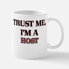 Trust Me, I'm a Host Mugs