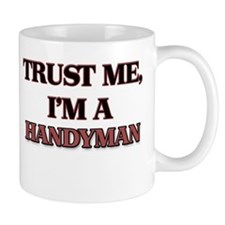 Trust Me, I'm a Handyman Mugs