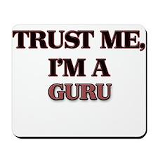 Trust Me, I'm a Guru Mousepad