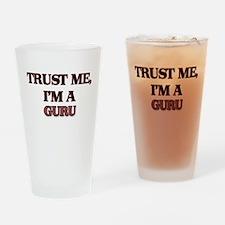 Trust Me, I'm a Guru Drinking Glass