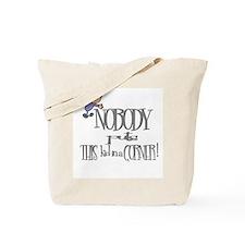 NOBODY PUTS THIS KID IN CORNER Tote Bag