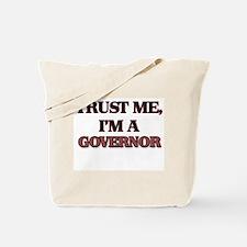 Trust Me, I'm a Governor Tote Bag