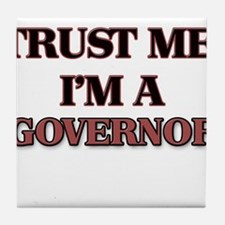 Trust Me, I'm a Governor Tile Coaster