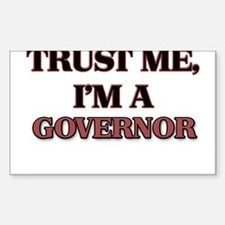 Trust Me, I'm a Governor Decal