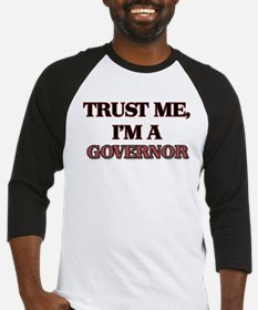 Trust Me, I'm a Governor Baseball Jersey