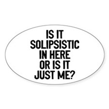 Is Solipsistic Decal
