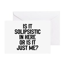 Is Solipsistic Greeting Card
