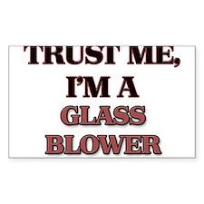 Trust Me, I'm a Glass Blower Decal