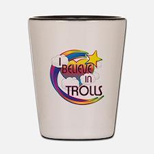I Believe In Trolls Cute Believer Design Shot Glas