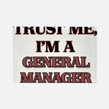 Trust Me, I'm a General Manager Magnets
