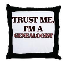 Trust Me, I'm a Genealogist Throw Pillow