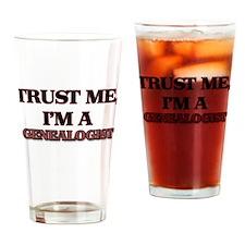 Trust Me, I'm a Genealogist Drinking Glass
