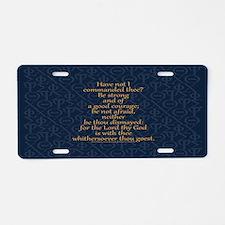 Joshua 1:9 Tapestry blue Aluminum License Plate