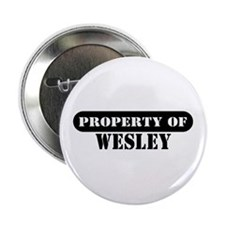 "Property of Wesley 2.25"" Button (10 pack)"