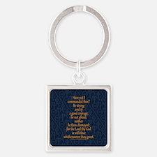 Joshua 1:9 Tapestry blue Square Keychain