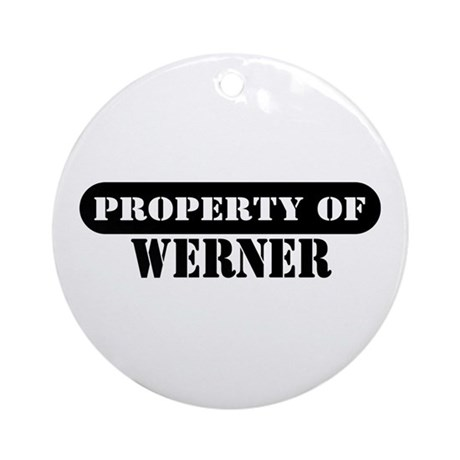 Property of Werner Ornament (Round)
