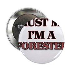 "Trust Me, I'm a Forester 2.25"" Button"