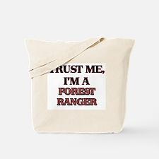 Trust Me, I'm a Forest Ranger Tote Bag