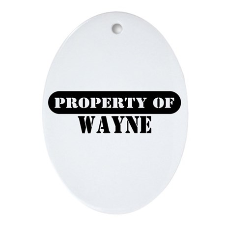 Property of Wayne Oval Ornament