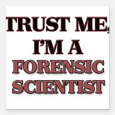 Trust Me, I'm a Forensic Scientist Square Car Magn