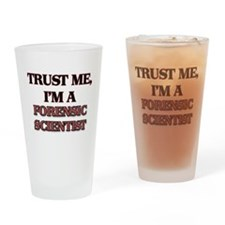 Trust Me, I'm a Forensic Scientist Drinking Glass