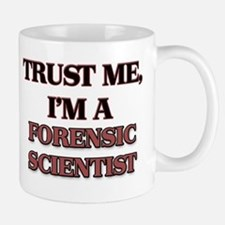 Trust Me, I'm a Forensic Scientist Mugs