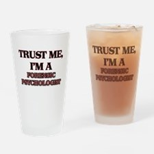 Trust Me, I'm a Forensic Psychologist Drinking Gla