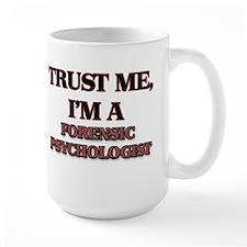 Trust Me, I'm a Forensic Psychologist Mugs