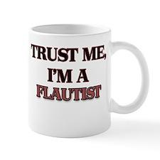 Trust Me, I'm a Flautist Mugs