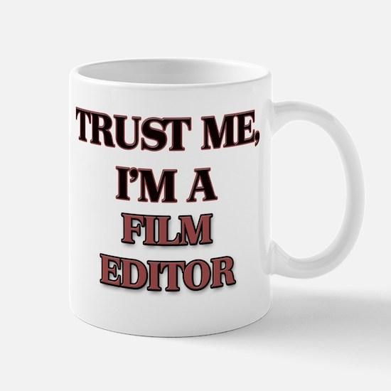 Trust Me, I'm a Film Editor Mugs