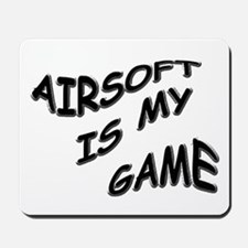Airsoft is My Game Mousepad